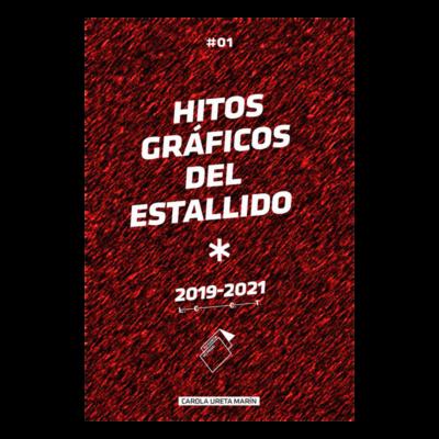 HITOS GRÁFICOS DEL ESTALLIDO